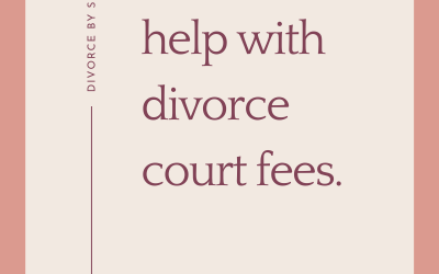 Getting help with divorce court fees